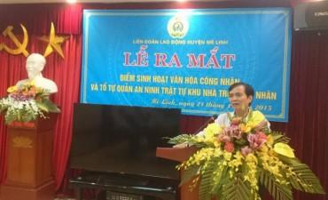 LĐLĐ huyện Mê Linh: Ra mắt điểm sinh hoạt văn hóa công nhân