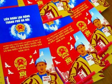 Các cấp Công đoàn Thủ đô: Sẵn sàng góp phần để ngày bầu cử thành công