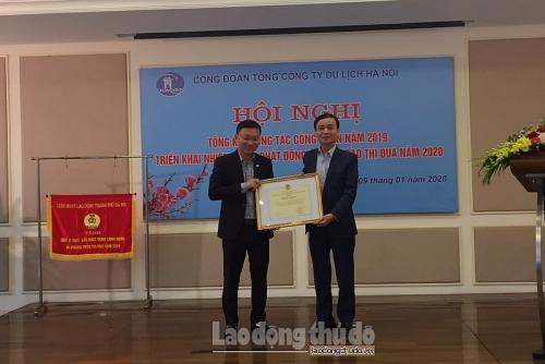 Công đoàn Tổng Công ty Du lịch Hà Nội nhận Bằng khen của Tổng Liên đoàn
