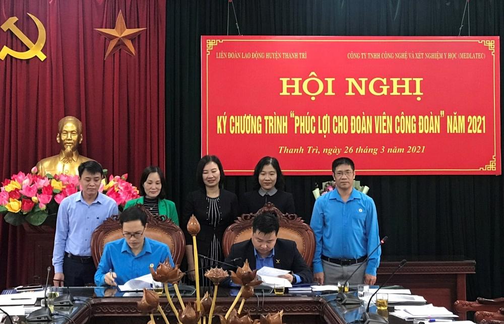 Liên đoàn Lao động huyện Thanh Trì ký hợp tác chăm lo sức khoẻ cho đoàn viên công đoàn
