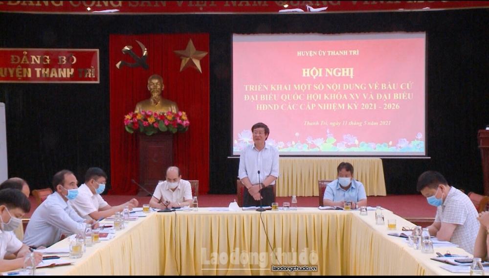 Huyện Thanh Trì đảm bảo phòng, chống dịch Covid-19 trong công tác bầu cử