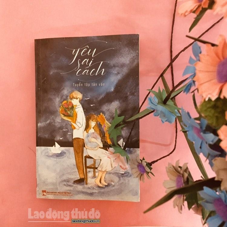 """""""Yêu sai cách"""" – cuốn sách đồng điệu cùng tâm hồn của những người đang yêu"""