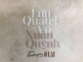 Đêm thơ nhạc kịch Lưu Quang Vũ - Xuân Quỳnh: Tình yêu ở lại