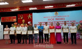 Liên đoàn lao động huyện Thanh Trì nâng cao chất lượng hoạt động công đoàn cơ sở