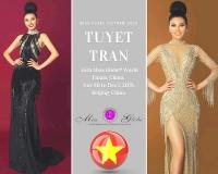 Tuyết Trần đại diện Việt Nam tham dự Hoa hậu Hoàn cầu 2018 tại Trung Quốc