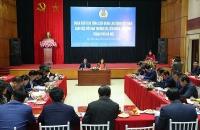 Đoàn Chủ tịch Tổng LĐLĐ Việt Nam làm việc với LĐLĐ Thành phố Hà Nội