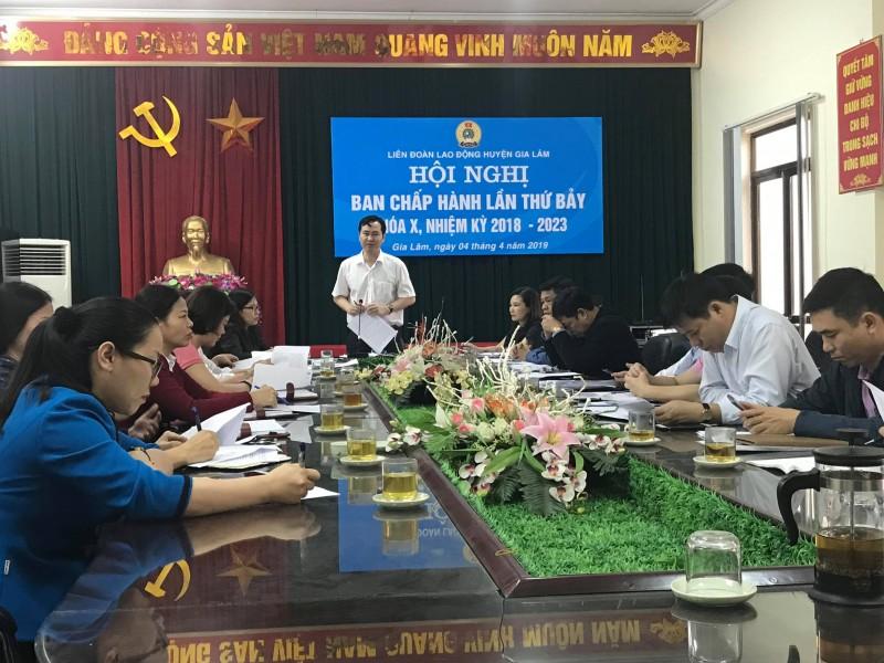 Hội nghị BCH LĐLĐ huyện Gia Lâm lần thứ bảy, nhiệm kỳ 2018-2023