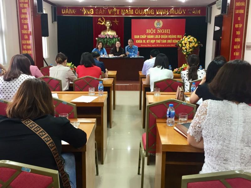 Hội nghị BCH LĐLĐ quận Hoàng Mai khóa IV, kỳ họp lần thứ 8 (mở rộng)