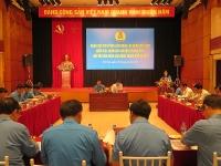 Đoàn Chủ tịch Tổng LĐLĐ Việt Nam giám sát chuyên đề năm 2019 tại LĐLĐ TP Hà Nội