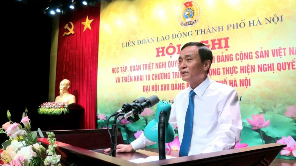 Cán bộ chủ chốt Công đoàn Thủ đô học tập, quán triệt Nghị quyết Đại hội Đảng