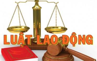 Những điều cần biết về pháp luật lao động