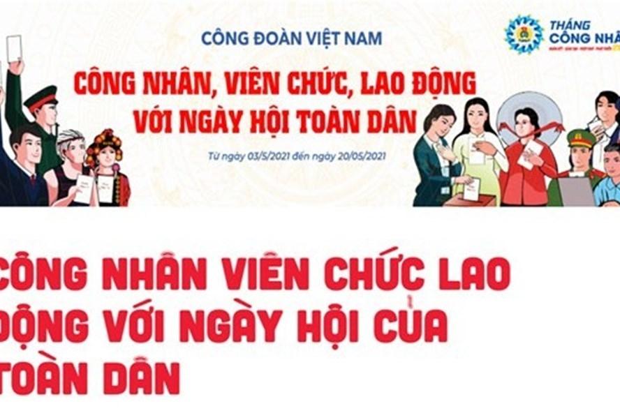 Đẩy mạnh tuyên truyền về bầu cử trong công nhân viên chức lao động