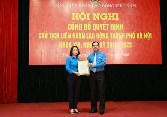 Công bố Quyết định Chủ tịch Liên đoàn Lao động thành phố Hà Nội