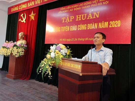 Nâng cao kỹ năng tuyên truyền cho cán bộ công đoàn Thủ đô