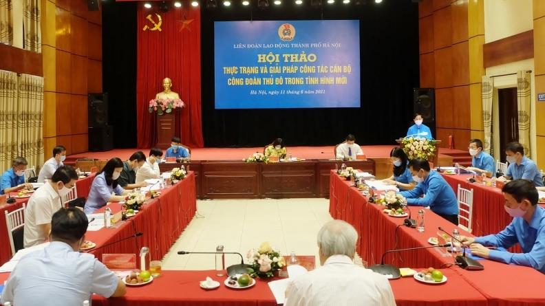 Xây dựng đội ngũ cán bộ Công đoàn Thủ đô đáp ứng yêu cầu nhiệm vụ trong tình hình mới