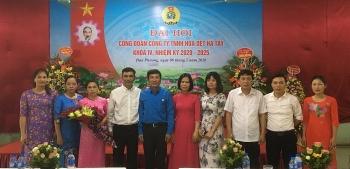 Đại hội Công đoàn Công ty TNHH Hóa Dệt Hà Tây lần thứ IV, nhiệm kỳ 2020-2025