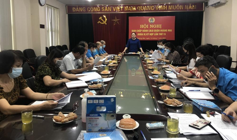 Hội nghị Ban Chấp hành Liên đoàn Lao động quận Hoàng Mai khóa IV, kỳ họp thứ 15