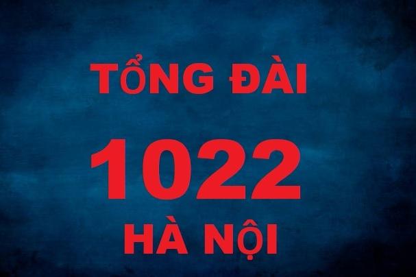 Tổng đài 1022 Hà Nội đã tiếp nhận, xử lý hơn 1.700 cuộc gọi về chính sách an sinh