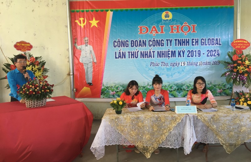 Đại hội Công đoàn Công ty TNHH Ehglobal lần thứ nhất, nhiệm kỳ 2019 - 2024