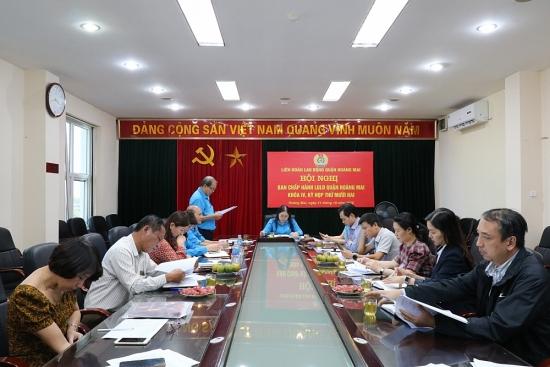 Hội nghị Ban Chấp hành Liên đoàn Lao động quận Hoàng Mai  lần thứ XII, khóa IV, nhiệm kỳ 2018-2023