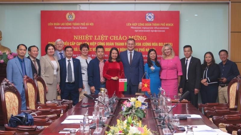 Phát triển mối quan hệ hợp tác giữa tổ chức Công đoàn hai thành phố Hà Nội và Minsk