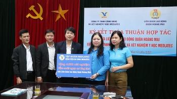 Liên đoàn Lao động quận Hoàng Mai: Hợp tác chăm sóc sức khỏe đoàn viên công đoàn