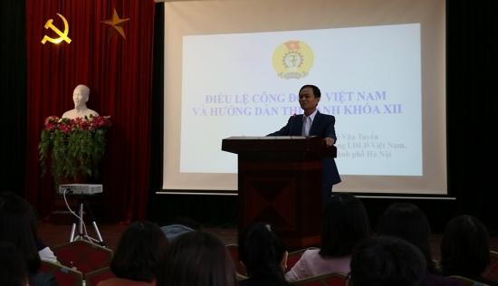 Liên đoàn Lao động quận Hoàng Mai tập huấn Điều lệ Công đoàn Việt Nam khoá XII