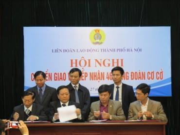 Chuyển giao tiếp nhận 46 CĐCS thuộc CĐ Ngành Giáo dục Hà Nội