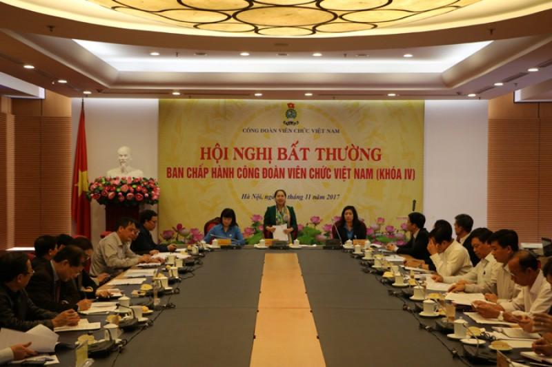 Hội nghị  bất thường Ban chấp hành Công đoàn Viên chức Việt Nam khóa IV