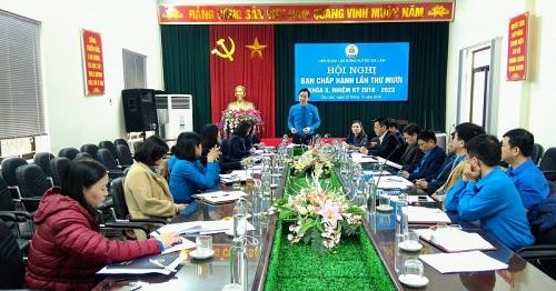 Hội nghị Ban chấp hành LĐLĐ huyện Gia Lâm lần thứ X, nhiệm kỳ 2018-2023