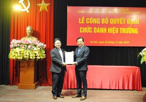 Đồng chí Phan Tuấn Dũng giữ chức Hiệu trưởng Trường Trung cấp Nghiệp vụ và Dạy nghề Công đoàn Hà Nội
