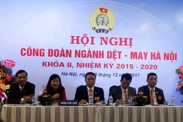 Tổ chức thành công Hội nghị Công đoàn ngành Dệt – May Hà Nội khóa II