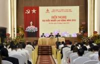 Phối hợp triển khai hiệu quả Hội nghị người lao động tại cơ sở