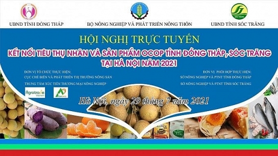 Hà Nội hỗ trợ nông sản, sản phẩm OCOP Đồng Tháp, Sóc Trăng trên sàn thương mại điện tử