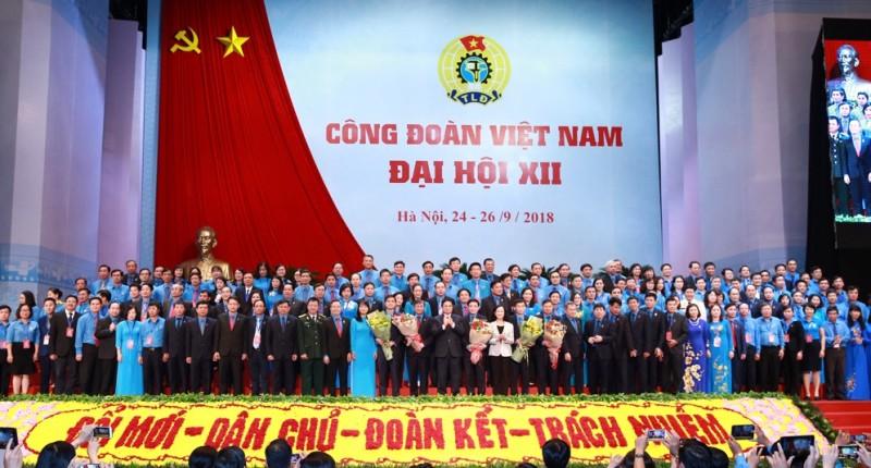 Đại hội XII Công đoàn Việt Nam, nhiệm kỳ 2018-2023 thành công tốt đẹp