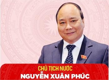 [Infographics] Chân dung tân Chủ tịch Nước Nguyễn Xuân Phúc
