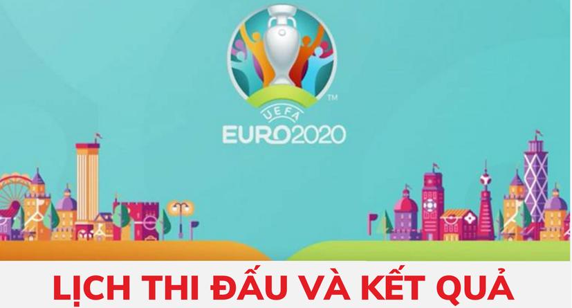 Kết quả và lịch thi đấu Euro 2020 ngày 14/6: Tuyển Hà Lan có chiến thắng kịch tính trước Ukraine (3-2)