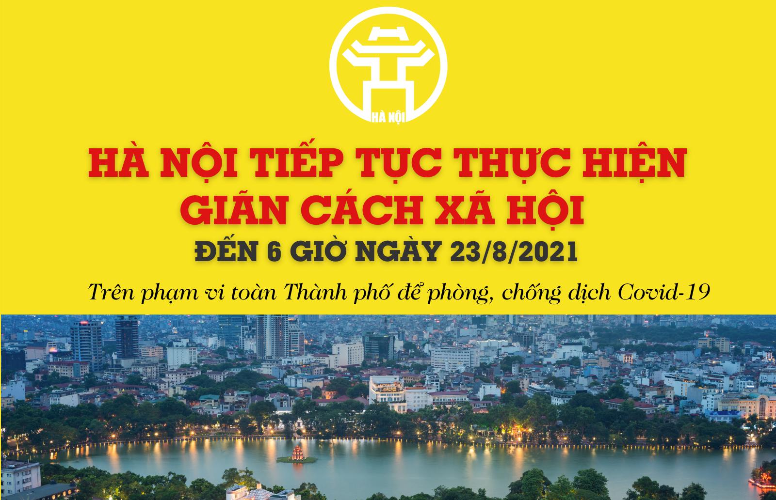 [Infographic] Hà Nội tiếp tục thực hiện giãn cách xã hội đến ngày 23/8