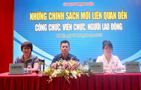 Giao lưu trực tuyến: Những chính sách mới liên quan đến công chức, viên chức, người lao động