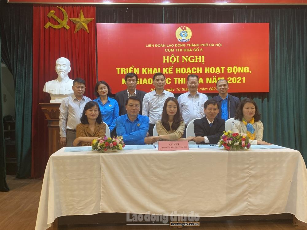 Cụm thi đua số 6 Liên đoàn Lao động thành phố Hà Nội ký kết giao ước thi đua năm 2021