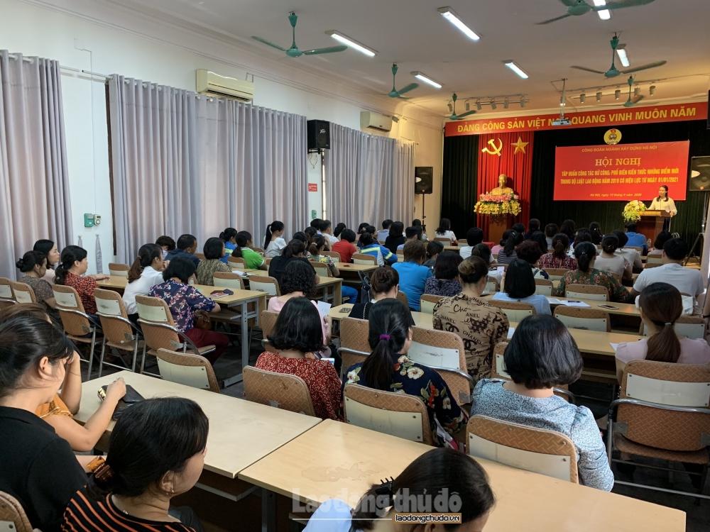Công đoàn ngành Xây dựng Hà Nội tập huấn về những điểm mới của Bộ luật Lao động