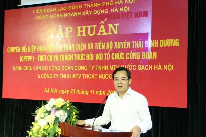 Tập huấn về CPTPP và vai trò của tổ chức Công đoàn