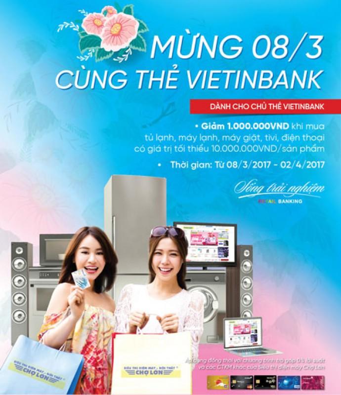 VietinBank giảm 1 triệu đồng cho chủ thẻ mua sắm tại Cao Phong