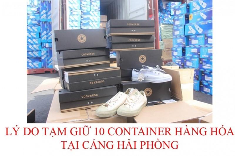 tam giu 10 container qua canh tai hai phong phat hien hang chuc nghin doi converse gia