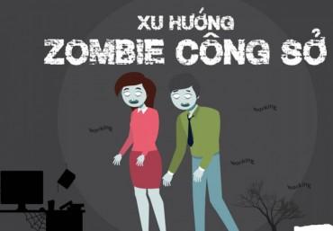 """""""Zombie công sở"""" và cách xử lý tình huống"""