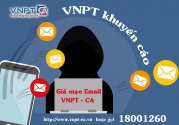 Xuất hiện hiện tượng thư giả mạo VNPT-CA