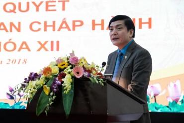 Tổng LĐLĐVN quán triệt, triển khai Nghị quyết Hội nghị Trung ương 6