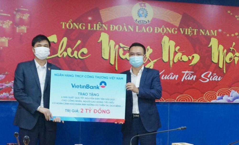 Tổng Liên đoàn Lao động Việt Nam tiếp nhận 2.000 suất quà Tết trị giá 2 tỷ đồng từ VietinBank