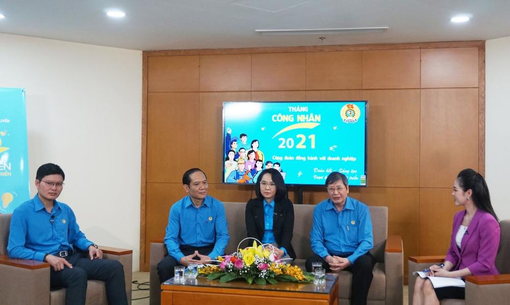 Lãnh đạo Tổng Liên đoàn Lao động Việt Nam chia sẻ về chủ đề Tháng Công nhân năm 2021