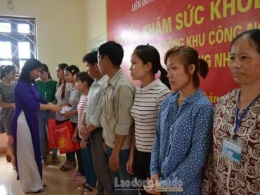 LĐLĐ TP Hà Nội khám sức khỏe miễn phí cho công nhân khu công nghiệp